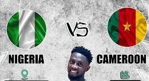 Nigeria Vs Cameroon LIVE